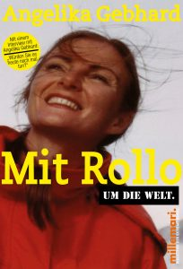 Angelika Gebhard: Mit Rollo um die Welt © millemari.